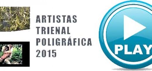 Artistas en Trienal Poligráfica