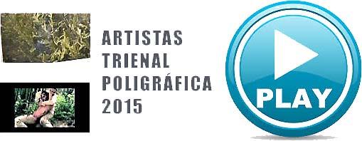 Artistas en Trienal Poligráfica-Autogiro arte actual