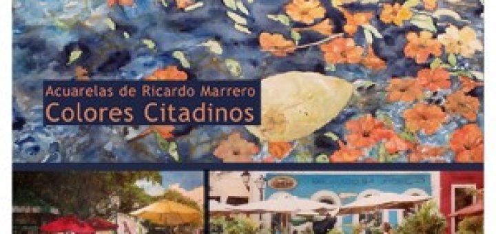 Colores Citadinos de Ricardo Marrero