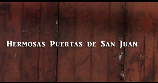 Hermosas puertas de san juan header cronica urbana blog - Hermosas Puertas de San Juan