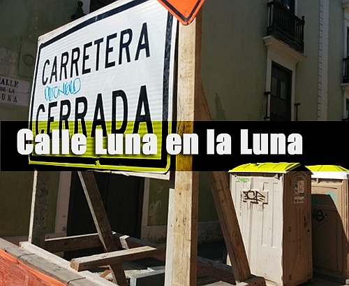Calle Luna en la Luna cronica urbana - Calle Luna en la Luna