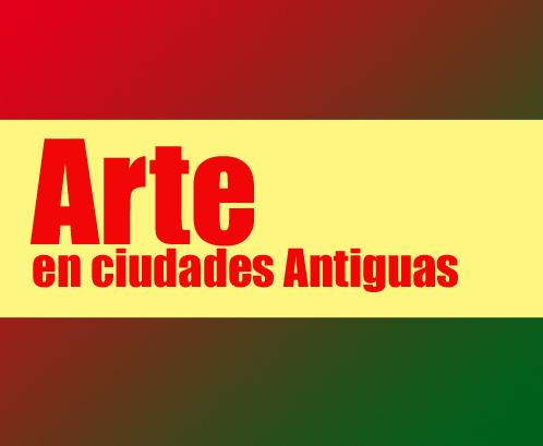 Arte en ciudades antiguas - Arte en ciudades Antiguas