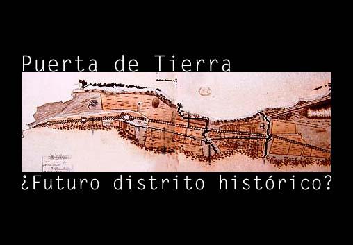 Puerta de Tierra Histórico | crónica urbana