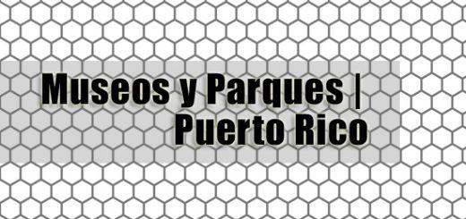 Museos y Parques puerto rico 520x245 - Parques y Museos