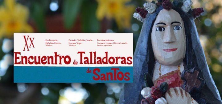 Vigésimo Encuentro de Talladoras de Santos 720x340 - Talladoras de Santos