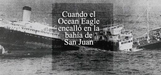 Cuando el Ocean Eagle encalló en la bahía de San Juan