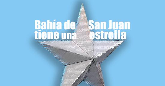 Bahía de San Juan tiene una estrella