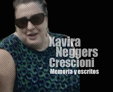 Xavira Neggers crescioni memoria y escritos