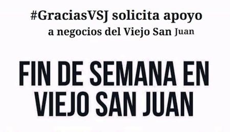#GraciasVSJ apoyo negocios San Juan