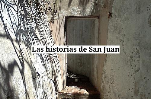 las historias de san juan - Las historias de San Juan