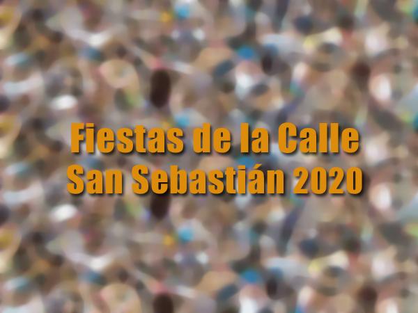 fiestas de la calle san sebastian 2020 - Fiestas de la San Sebastián 2020