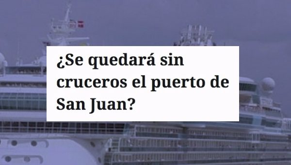 cancelan cruceros san juan