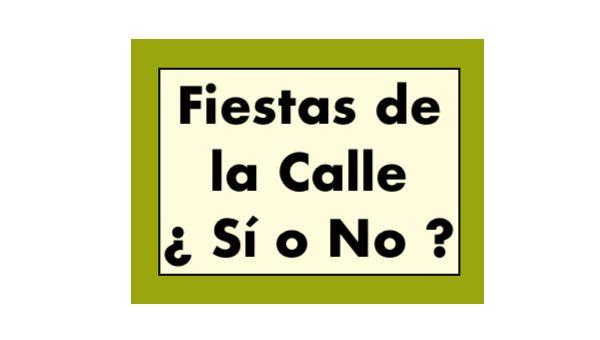 Fiestas de la Calle Si o No