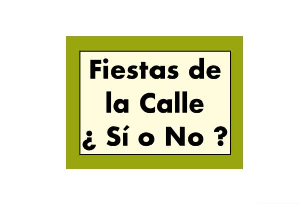 Fiestas de la Calle Si o No  - Fiestas de la Calle ¿Sí o No ?