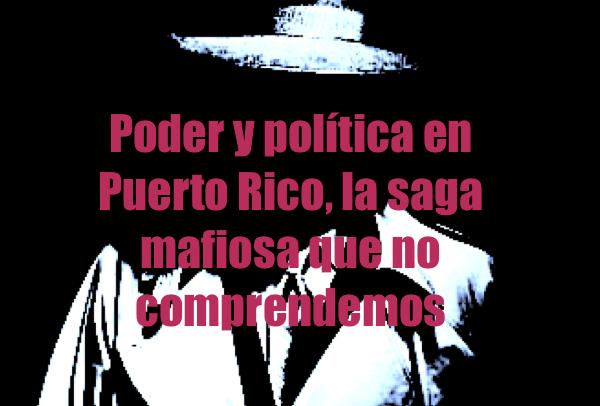 poder y politica en puerto rico