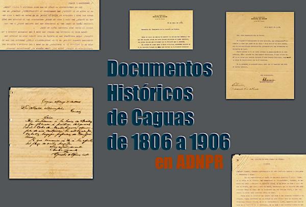 documentos historicos caguas - Documentos Históricos de Caguas de 1806 a 1906
