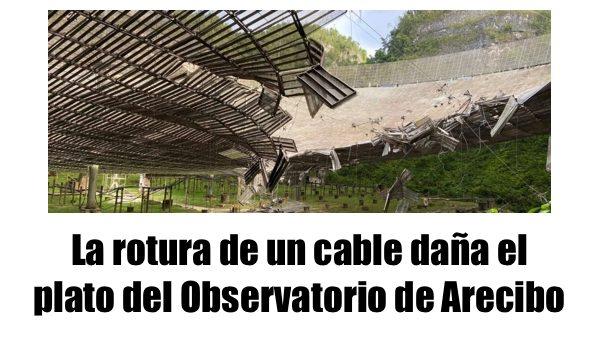 arecibo observatorio daños en estructura