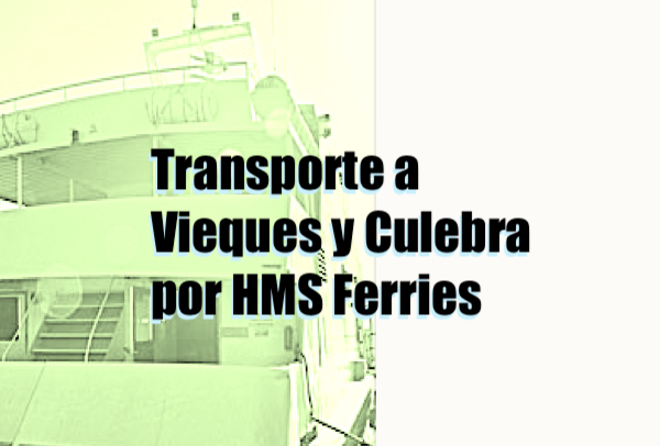 transporte culebra vieques hm ferries - Transporte a Vieques y Culebra por HMS Ferries