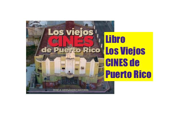 libro viejos cines de puerto rico - Viejos Cines de Puerto Rico