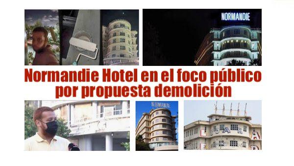Normandie hotel demolición y controversia