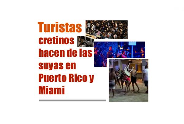 turistas causan lios en puerto rico y miami - Turistas cretinos hacen de las suyas en Puerto Rico y Miami