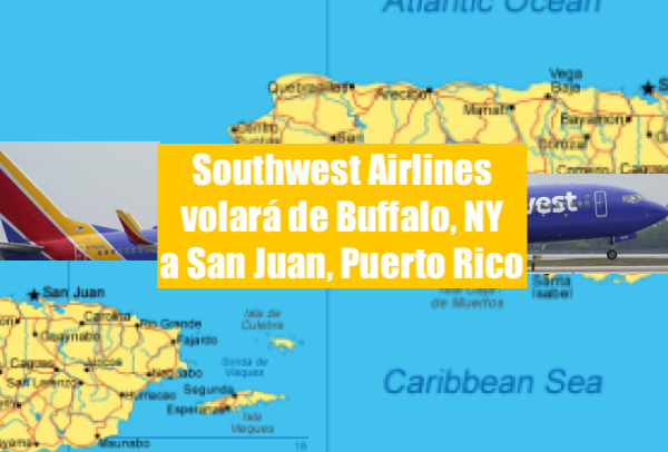 Southwest Airlines flying puerto rico - Southwest Airlines volará de Buffalo, NY a San Juan, Puerto Rico