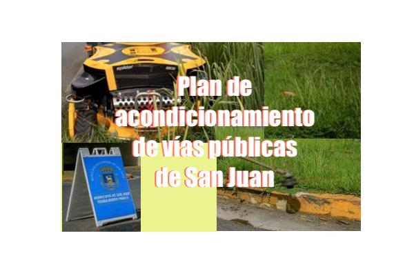 mantenimiento areas verdes san juan - Plan de acondicionamiento de vías públicas de San Juan